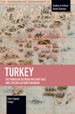 Turkey: The Pendulum Between Military Rule and Civilian Authoritarianism Cover Image