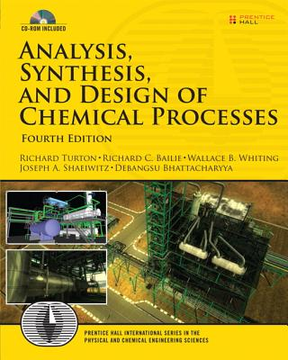 Analysis, Synthesis and Design of Chemical Processes [With CDROM