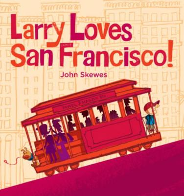Larry Loves San Francisco! Cover