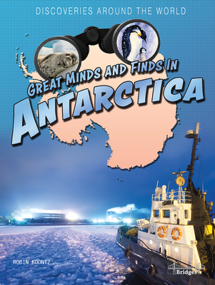 Great Minds and Finds in Antarctica Cover Image