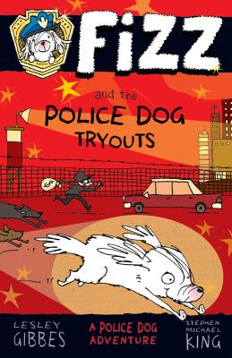 Fizz and the Police Dog Tryouts Cover Image