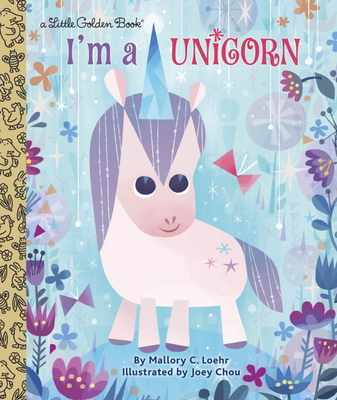 I'm a Unicorn (Little Golden Book) Cover Image