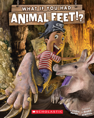 What If You Had Animal Feet? (What If You Had... ?) Cover Image