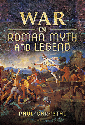 War in Roman Myth and Legend Cover Image