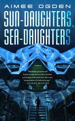 Sun-Daughters, Sea-Daughters Cover Image