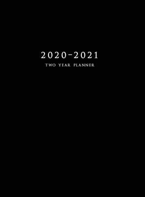 2020-2021 Two Year Planner: Large Monthly Planner with Inspirational Quotes and Black Cover (Hardcover) Cover Image