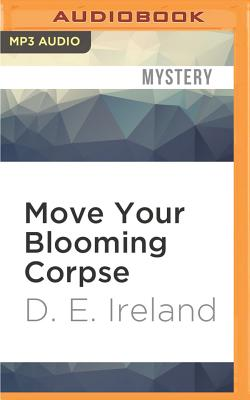 Move Your Blooming Corpse (Eliza Doolittle & Henry Higgins Mystery #2) Cover Image