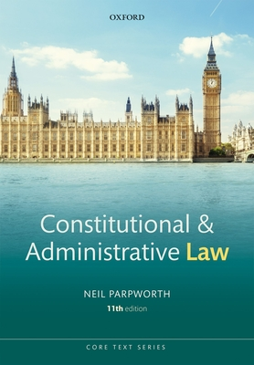 Constitutional and Administrative Law (Core Texts) Cover Image