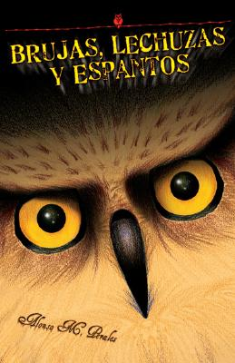 Brujas, Lechuzas Y Espantos/Witches, Owls And Spooks Cover Image