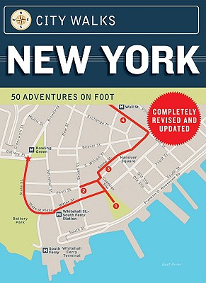 City Walks: New York: 50 Adventures on Foot Cover Image