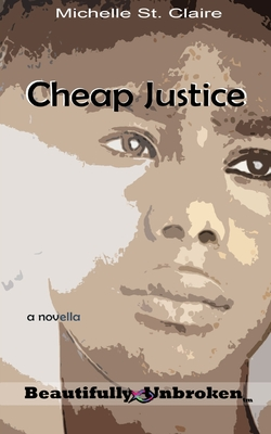 Cheap Justice (Beautifully Unbroken (TM) #5) Cover Image