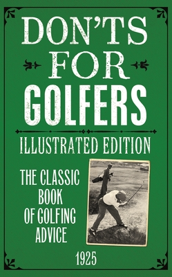 Don'ts for Golfers: Illustrated Edition Cover Image