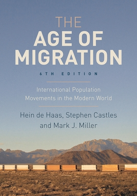 The Age of Migration: International Population Movements in the Modern World Cover Image