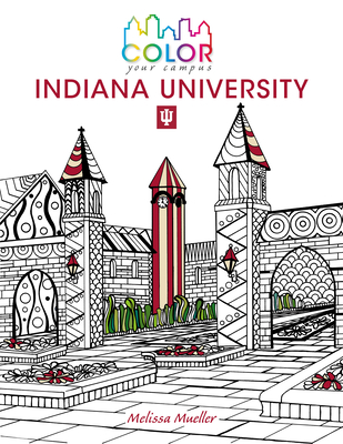Color Your Campus--Indiana University Cover