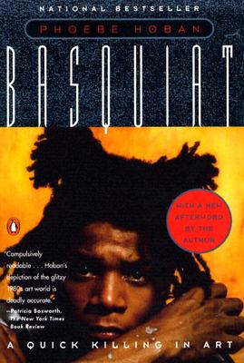 Basquiat: A Quick Killing in Art (Revised Edition) Cover Image