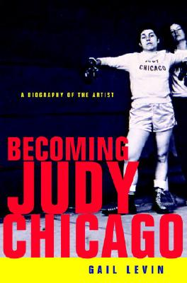 Becoming Judy Chicago Cover