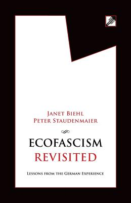 Ecofascism Revisited: Lessons from the German Experience Cover Image