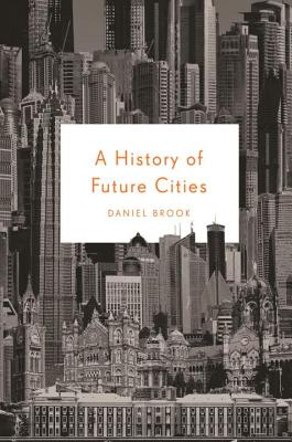 A History of Future Cities Cover Image