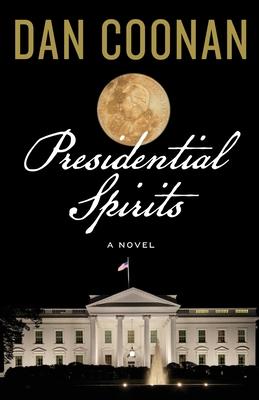 Presidential Spirits Cover Image