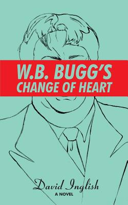 W. B. Bugg's Change of Heart Cover Image