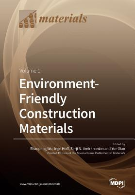 Environment-Friendly Construction Materials: Volume 1 cover