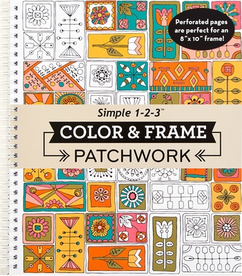 Color & Frame - Patchwork (Adult Coloring Book) Cover Image