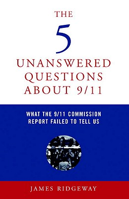 The 5 Unanswered Questions about 9/11 Cover