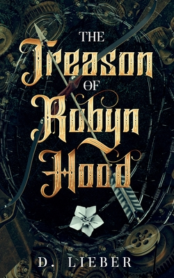 The Treason of Robyn Hood Cover Image