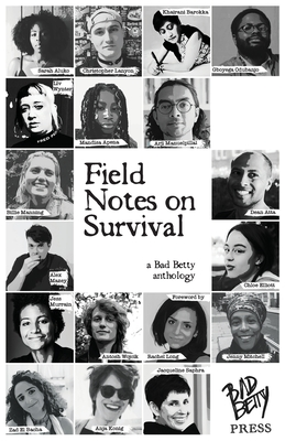 Field Notes on Survival: a Bad Betty anthology Cover Image