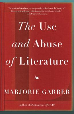 The Use and Abuse of Literature Cover