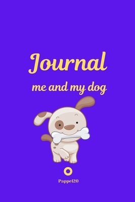 Me and My Dog, Journal Journal for girls with dogs Purple cover 124 pages 6x9 Inches Cover Image