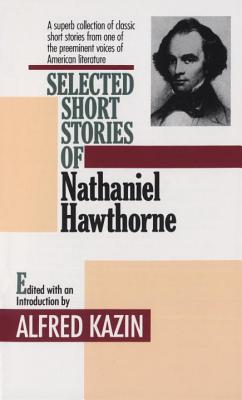 Selected Short Stories of Nathaniel Hawthorne Cover Image