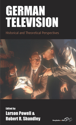 German Television: Historical and Theoretical Perspectives (Film Europa #19) Cover Image