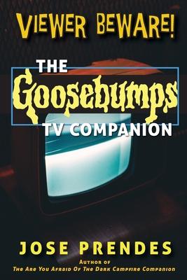 Viewer Beware! The Goosebumps TV Companion Cover Image