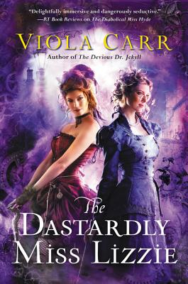 The Dastardly Miss Lizzie: An Electric Empire Novel Cover Image