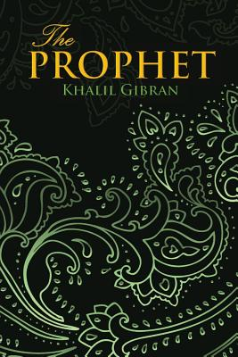 THE PROPHET (Wisehouse Classics Edition) Cover Image