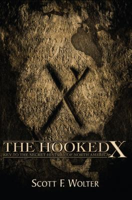 The Hooked X: Key to the Secret History of North America Cover Image