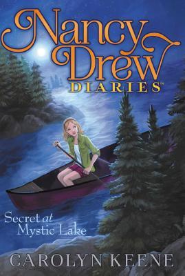 Secret at Mystic Lake (Nancy Drew Diaries #6) Cover Image