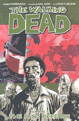 The Walking Dead, Vol. 5: The Best Defense cover image