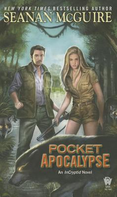 Pocket Apocalypse (InCryptid #4) Cover Image