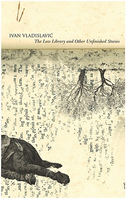 The Loss Library and Other Unfinished Stories Cover Image