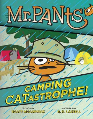 Mr. Pants Camping CATastrophie by Scott McCormick