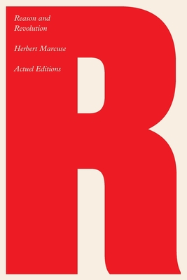 Reason and Revolution: Hegel and the Rise of Social Theory Cover Image