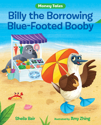 Billy the Borrowing Blue-Footed Booby Cover Image