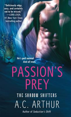 Passion's Prey: A Paranormal Shapeshifter Werejaguar Romance (The Shadow Shifters #3) Cover Image