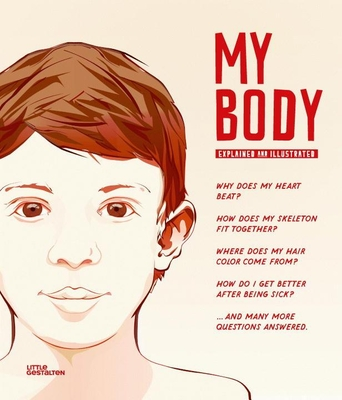 My Body: Explained and Illustrated Cover Image