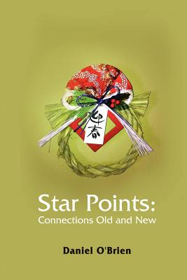 Star Points: Connections Old and New Cover Image