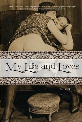 My Life and Loves: Volume Two Cover Image
