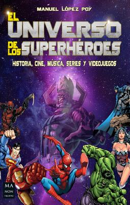 El universo de los superhéroes (Cómic) Cover Image