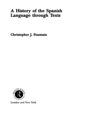A History of the Spanish Language through Texts Cover Image